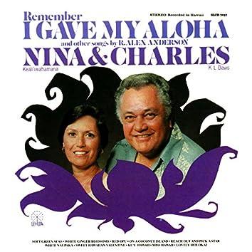 Remember I Gave My Aloha