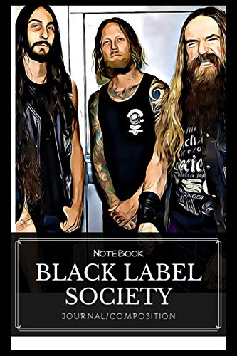Black Label Society: Notebook With Elegant Cover - 6x9 Inches - Fill It Up With Your Creative Ideas!