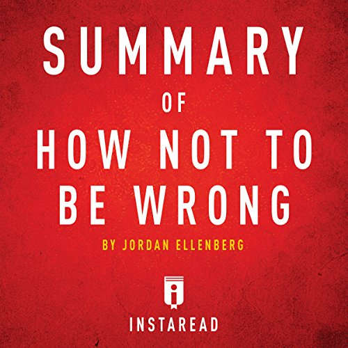 Summary of How Not to Be Wrong: By Jordan Ellenberg | Includes Analysis audiobook cover art