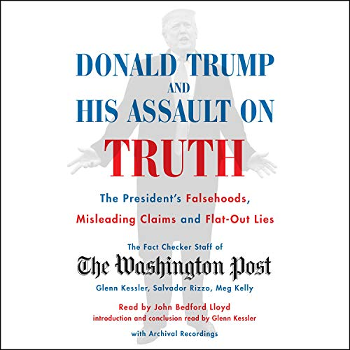 Donald Trump and His Assault on Truth cover art