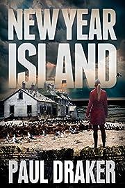 New Year Island: A Psychological Suspense Survival Thriller (Northern California Suspense Thrillers Book 1)