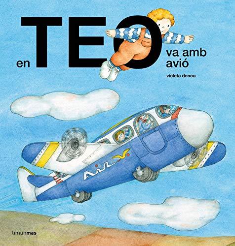 En Teo va amb avió (En Teo descobreix món)