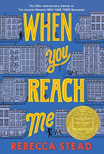 When You Reach Me: (Newbery Medal Winner) (Yearling Newbery)