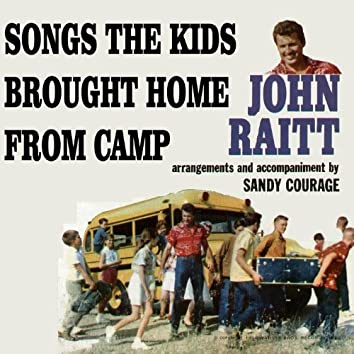 Songs the Kids Brought Home from Camp