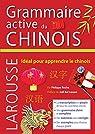 Grammaire active du chinois par Roche