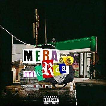 Mera Merca (feat. Skinnyganq)