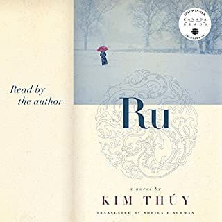 Ru                   Written by:                                                                                                                                 Kim Thuy,                                                                                        Sheila Fischman                               Narrated by:                                                                                                                                 Kim Thuy                      Length: 3 hrs and 13 mins     11 ratings     Overall 3.6