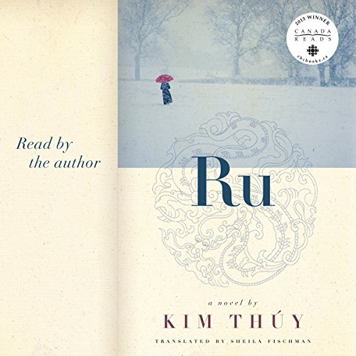 Ru                   By:                                                                                                                                 Kim Thuy,                                                                                        Sheila Fischman                               Narrated by:                                                                                                                                 Kim Thuy                      Length: 3 hrs and 13 mins     4 ratings     Overall 4.8