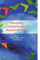 European Constitutionalism beyond the State by Unknown(2003-10-27)