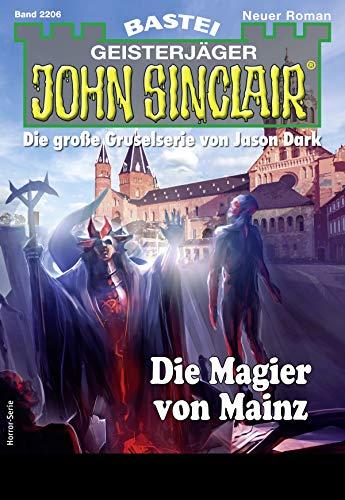 John Sinclair 2206 - Horror-Serie: Die Magier von Mainz