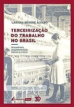 Terceirização Do Trabalho No Brasil – 2019