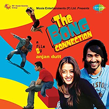 The Bong Connection (Original Motion Picture Soundtrack)