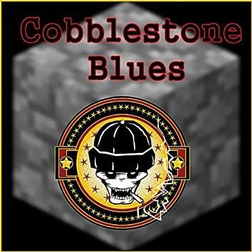 Cobblestone Blues (A Minecraft Song)