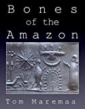 Bones of the Amazon: A Novella (English Edition)