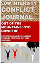Low Intensity Conflict Journal: David Kilcullens Out of the Mountains-A Disappointing Book (May 2017 Issue)