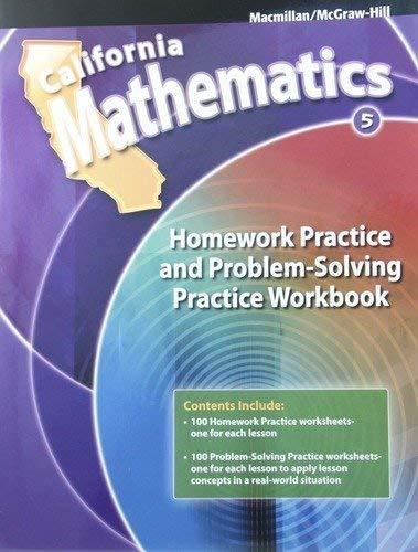 California Mathematics 5th Grade Homework Practice and Problem-Solving Practice Workbook