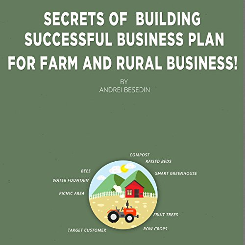 Secrets of Building Successful Business Plan for Farm and Rural Business! Titelbild