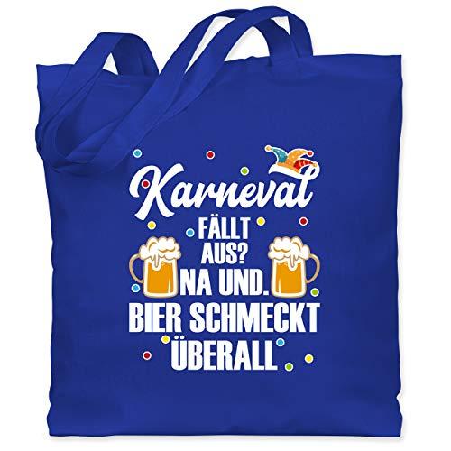 Shirtracer Karneval & Fasching - Karneval fällt aus Bier schmeckt überall - weiß - Unisize - Royalblau - Geschenk - WM101 - Stoffbeutel aus Baumwolle Jutebeutel lange Henkel