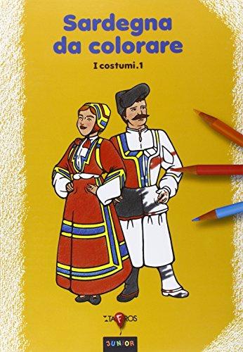 Sardegna da colorare. I costumi (Vol. 1)