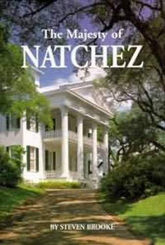 Download The Majesty of Natchez (Majesty Architecture) 1565541588