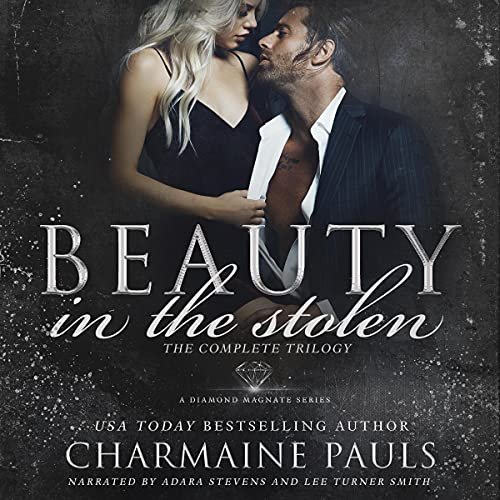 Beauty in the Stolen: The Complete Trilogy Audiobook By Charmaine Pauls cover art