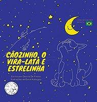 Cãozinho, o Vira-lata e Estrelinha: Livro de Colorir Infantil (Coleção Cãozinho O Vira-Lata)