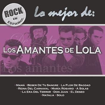 Rock En Espanol - Lo Mejor De Los Amantes De Lola