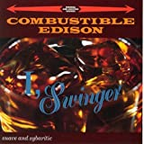 I Swinger - Combustible Edison