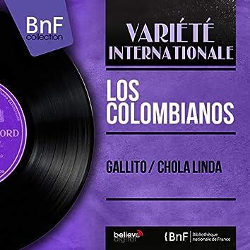 Gallito / Chola Linda (Mono Version)