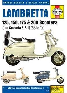 (Sbhc) Lambretta 125, 150, 175 & 200 Scooters (Including Serveta & Sil), '58 To '00 Technical Repair Manual (Haynes Service & Repair Manual)