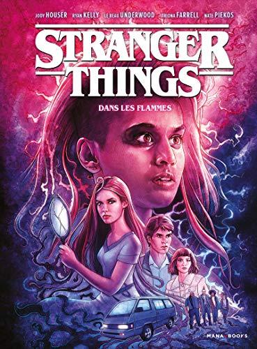 Stranger Things - tome 3 Dans les flammes (3)