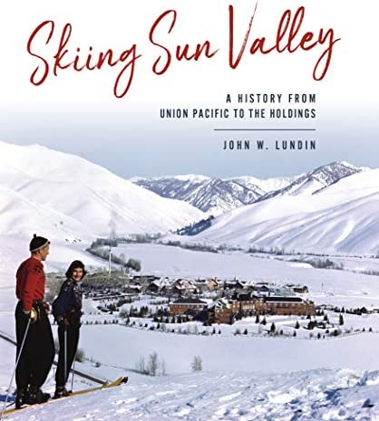 Skiing Sun Valley A History from Union Pacific to the Holdings Sports product image