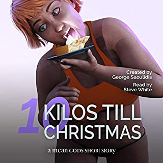10 Kilos Till Christmas: A Mean Gods Short Story audiobook cover art