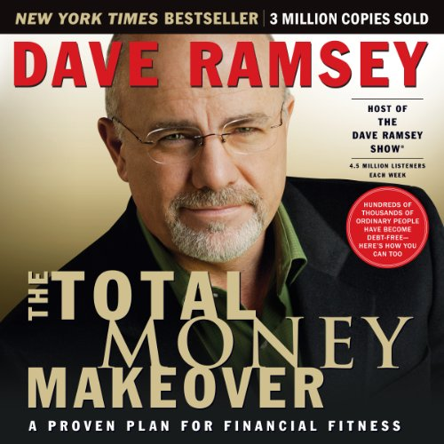 The Total Money Makeover     A Proven Plan for Financial Fitness              Written by:                                                                                                                                 Dave Ramsey                               Narrated by:                                                                                                                                 Dave Ramsey                      Length: 3 hrs and 41 mins     355 ratings     Overall 4.7