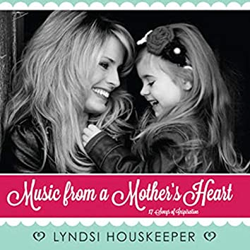 Music from a Mother's Heart