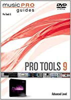 Musicpro Guides: Pro Tools 9 - Advanced Level [DVD] [Import]