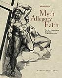 Myth, Allegory, Faith: The Kirk Edward Long Collection of Mannerist Prints