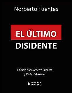 El último disidente: Fidel y la transición en Cuba (Cuarte