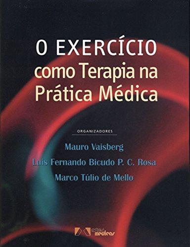 O Exercício como Terapia na Prática Médica