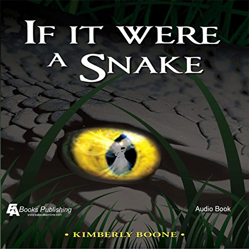 If It Were a Snake audiobook cover art