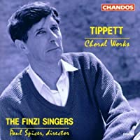 Tippett: Choral Works (1995-02-28)
