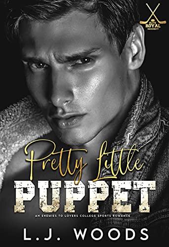 Pretty Little Puppet: Enemies to Lovers Dark College Sports Romance