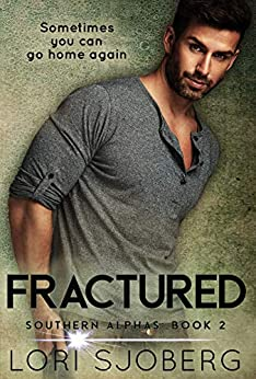 Fractured (Southern Alphas Book 2) by [Lori Sjoberg]