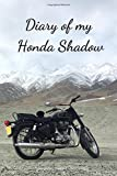 Diary Of My Honda Shadow: Diary For Motorcyclist, Journal, Diary (110 Pages, In Lines, 6 x 9)