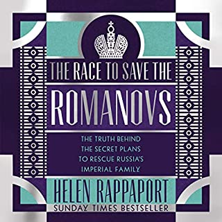 The Race to Save the Romanovs cover art
