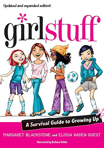 Girl Stuff: A Survival Guide to Growing Up
