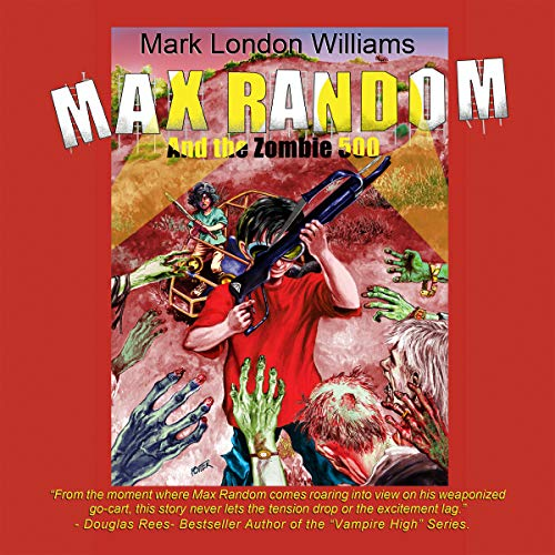 Max Random and the Zombie 500 audiobook cover art