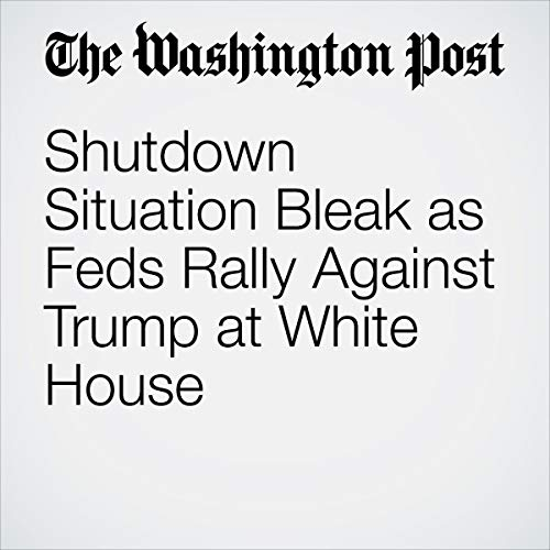 『Shutdown Situation Bleak as Feds Rally Against Trump at White House』のカバーアート