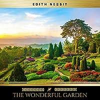 The Wonderful Garden audio book