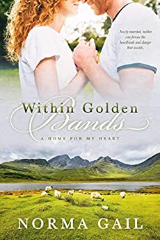 Within Golden Bands (A Home for My Heart Book 2) by [Norma Gail]